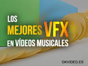 Mejores VFX videos