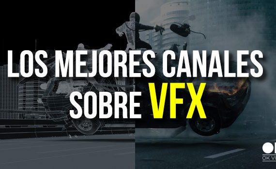 Mejores Canales VFX