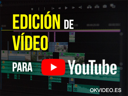 edicion video youtube