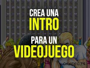 Crear intro Videojuego
