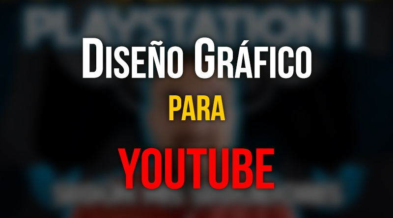 Diseño grafico Youtube