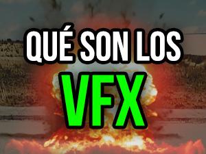 que son los vfx